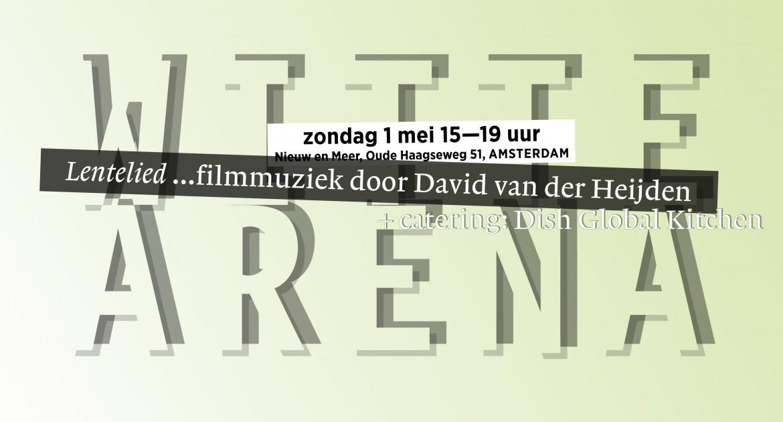 Lentelied - Filmmuziek van David van der Heijden